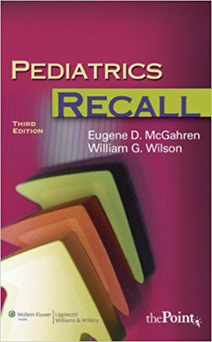 Pediatrics Recall (Recall Series) Third Edition