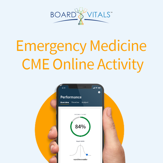 BoardVitals Emergency Medicine Board Review Online CME + MOC Self-Assessment Activity