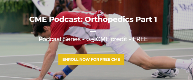 Podcast Series: Urgent Care Orthopedics Part 1 - FREE CME