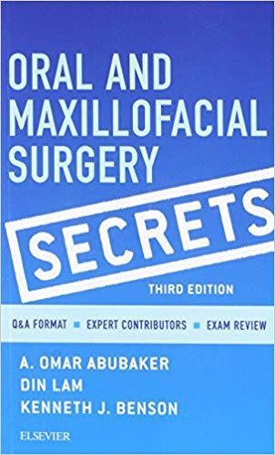 Oral and Maxillofacial Surgery Secrets 3rd Edition