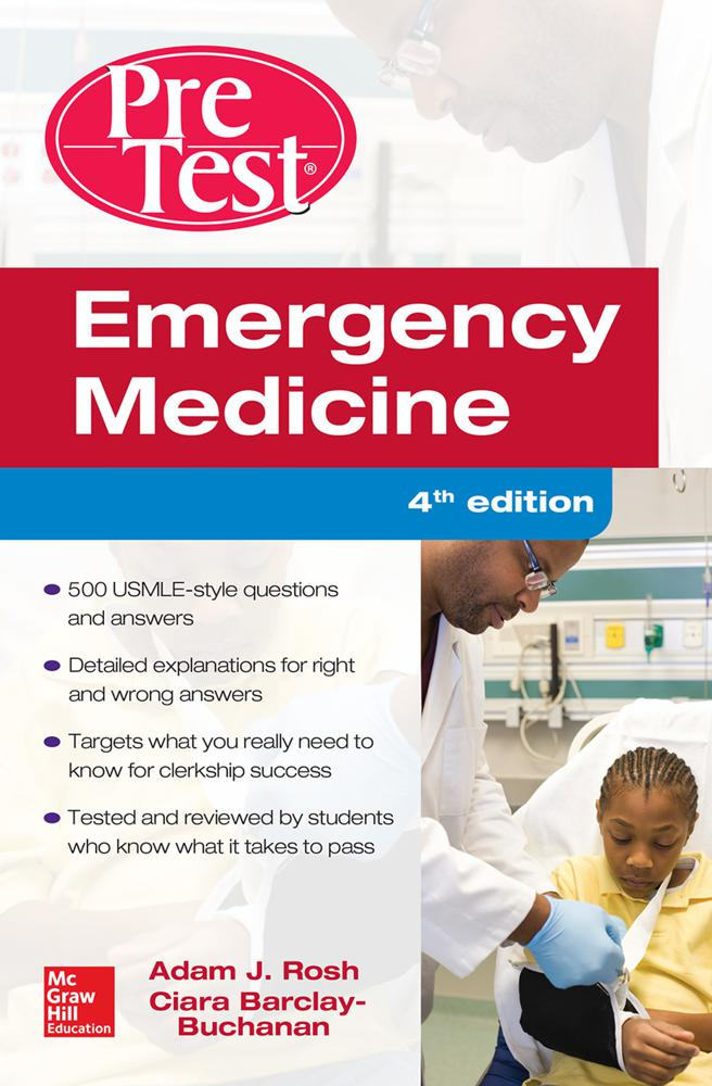 Emergency Medicine Pre-Test Self-Assessment and Review, 4th Ed.