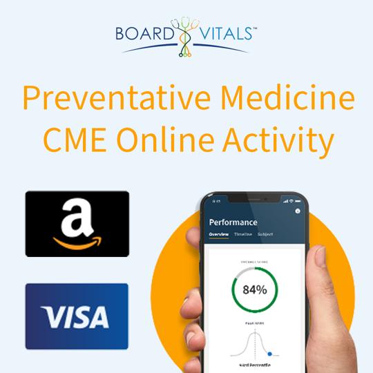 BoardVitals Preventive Medicine Online CME + MOC Self-Assessment Activity with bonus Amazon Gift Card or Visa Prepaid Card