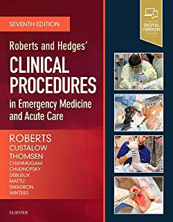 Roberts & Hedges Clinical Procedures in Emergency Medicine