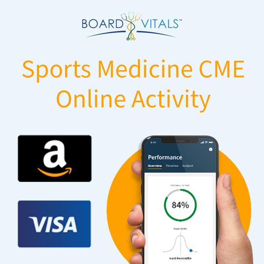 BoardVitals Sports Medicine Online CME + MOC Self-Assessment Activity with bonus Amazon Gift Card or Visa Prepaid Card