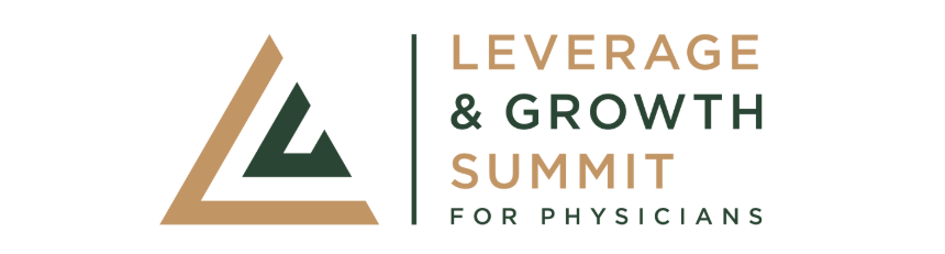 Leverage & Growth Summit for Physicians