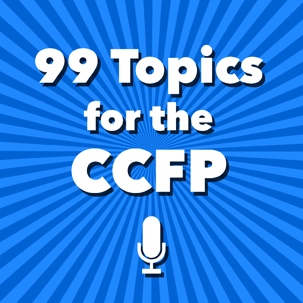 99 Topics for the CCFP