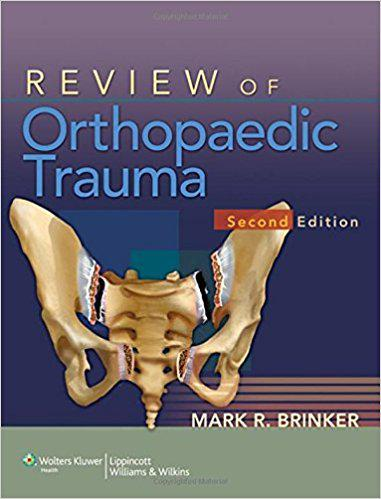 Review of Orthopaedic Trauma Second Edition