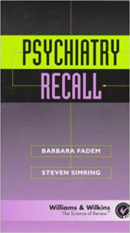 Psychiatry Recall (Recall Series) 1st Edition