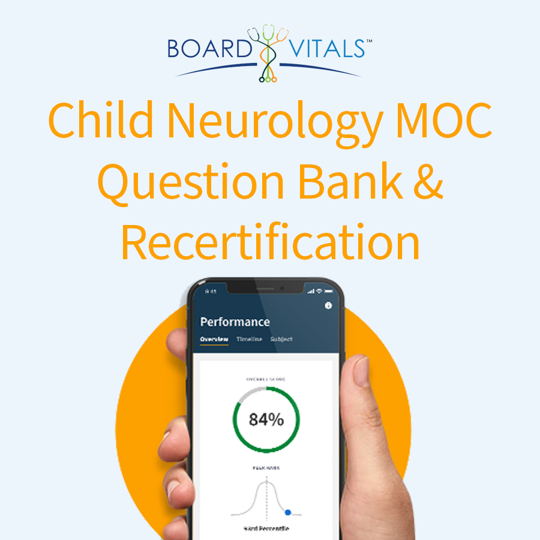 BoardVitals Child Neurology MOC Question Bank and Recertification