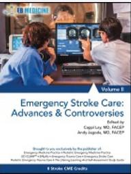 Emergency Stroke Care: Advances And Controversies, Volume II