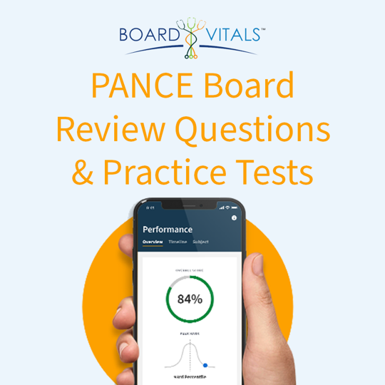 BoardVitals PANCE Board Review Questions and Practice Tests