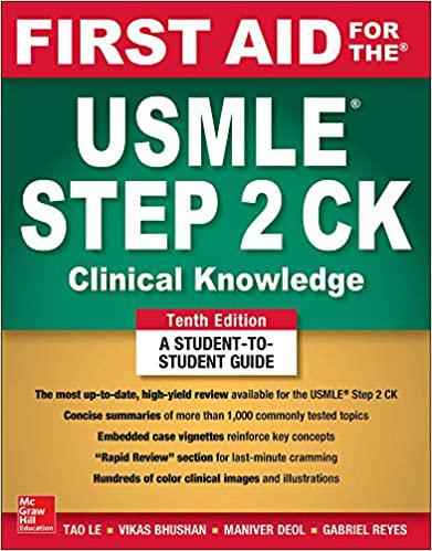 First Aid for the USMLE Step 2 CK, Tenth Edition (First Aid USMLE) 9th Edition