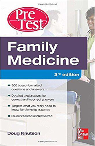 Family Medicine PreTest Self-Assessment And Review, Third Edition 3rd Edition