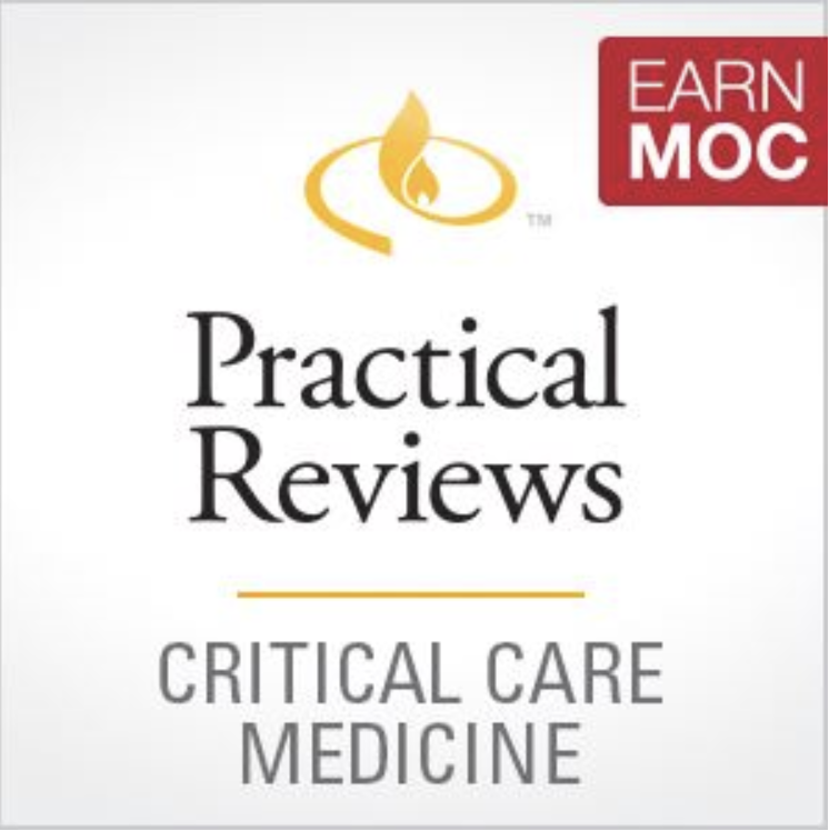 Practical Reviews in Critical Care Medicine