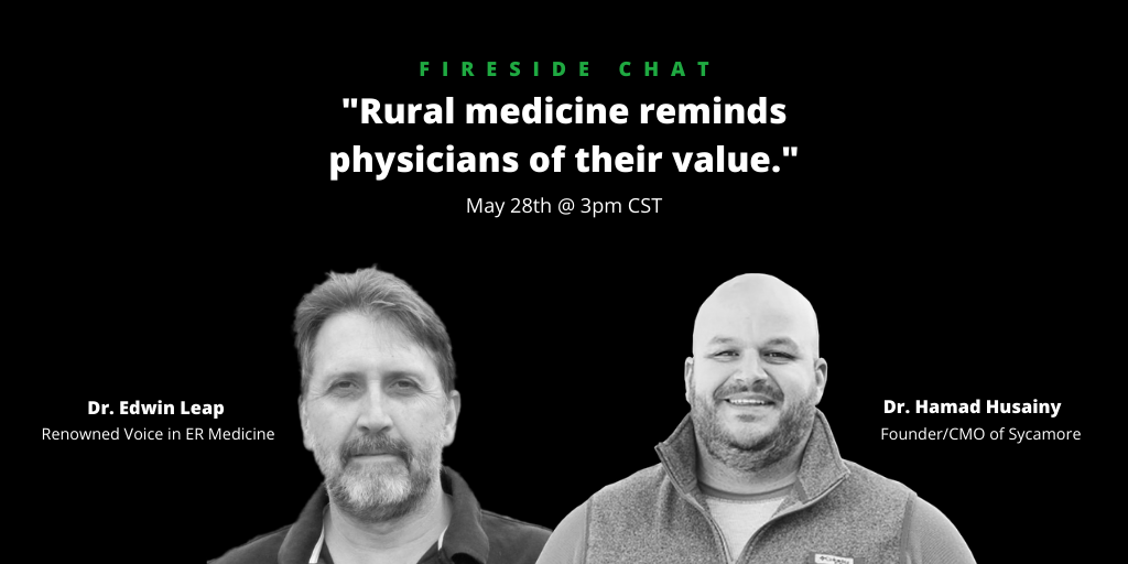 "Fireside Chat: ""Rural medicine reminds physicians of their value."""