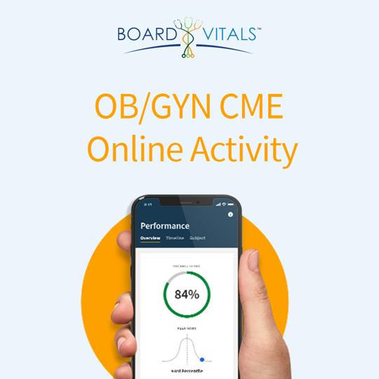 BoardVitals OB/GYN Online CME + MOC Self-Assessment Activity
