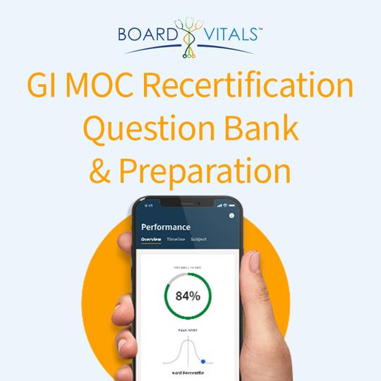 BoardVitals Gastroenterology (GI) MOC Recertification Question Bank and Preparation