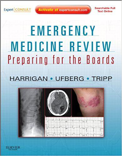 Emergency Medicine Review: Preparing for the Boards