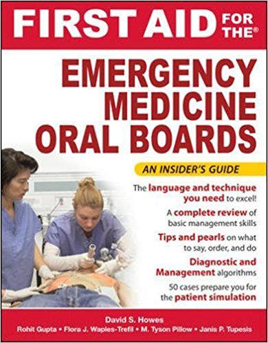 First Aid for the Emergency Medicine Oral Boards (First Aid Specialty Boards) 1st Edition