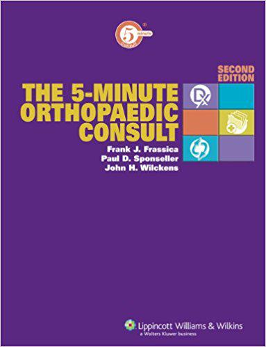The 5-Minute Orthopaedic Consult (The 5-Minute Consult Series) Second Edition