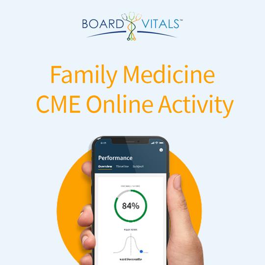 BoardVitals Family Medicine Online CME + MOC Self-Assessment Activity