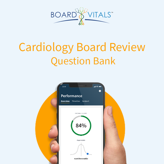 BoardVitals Cardiology Board Review Question Bank
