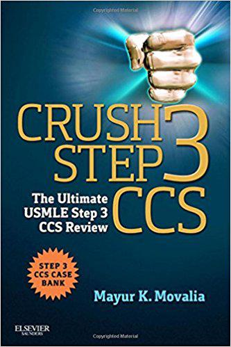 Crush Step 3 CCS: The Ultimate USMLE Step 3 CCS Review, 1e 1st Edition