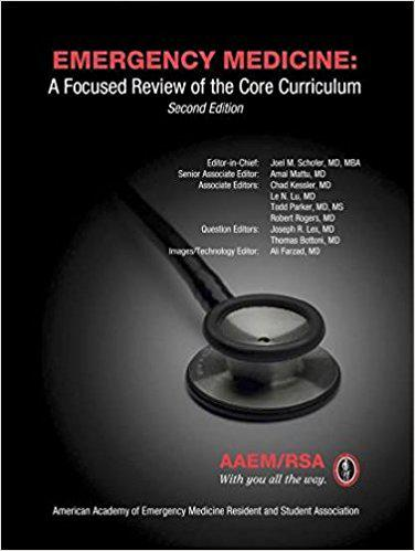 Emergency Medicine: A Focused Review of the Core Curriculum, Second Edition