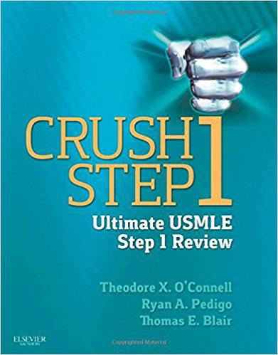 Crush Step 1: The Ultimate USMLE Step 1 Review, 1e 1st Edition