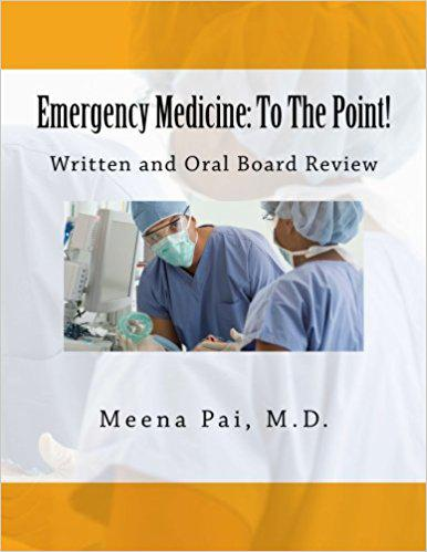 Emergency Medicine: To The Point! Written and Oral Board Review