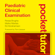 Pocket Tutor: Paediatric Clinical Examination