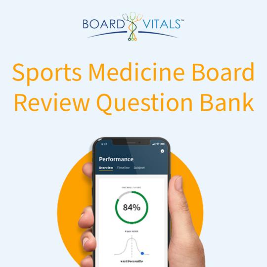 BoardVitals Sports Medicine Board Review Question Bank