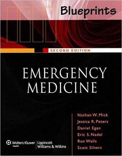 Blueprints Emergency Medicine (Blueprints Series) Second Edition