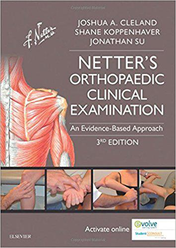 Netter's Orthopaedic Clinical Examination: An Evidence-Based Approach, 3e (Netter Clinical Science) 3rd Edition