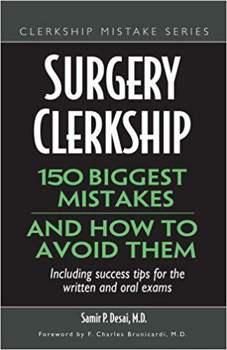 Surgery Clerkship: 150 Biggest Mistakes And How To Avoid Them (Clerkship Mistake) 1st Edition