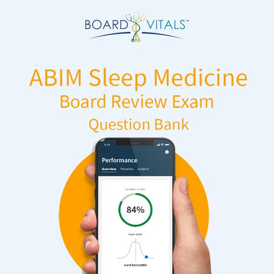 BoardVitals ABIM Sleep Medicine Board Review Exam Question Bank