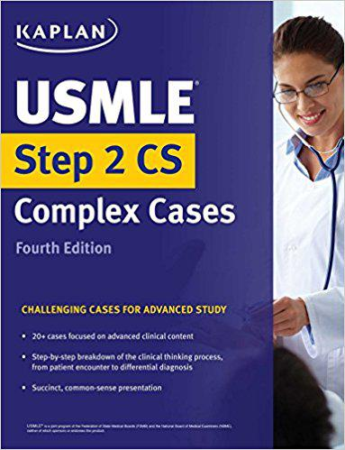USMLE Step 2 CS Lecture Notes 2018: Patient Cases + Proven Strategies (Kaplan USMLE Step 2 Cs Prep) (Kaplan Test Prep) 1st Edition