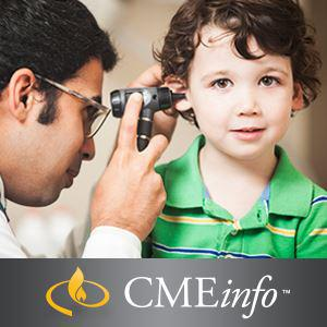 Pediatric Care Series – Otolaryngology